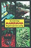 img - for Tina Wright Hans: Growing Marijuana Hydroponically (Paperback); 2000 Edition book / textbook / text book