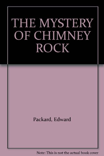 The Mystery of Chimney Rock From Bantam Books