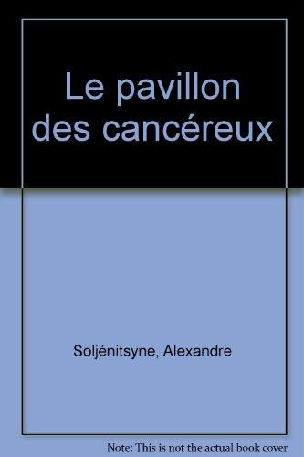 La Pavillon des cancéreux