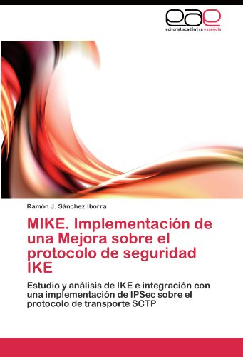 mike-implementacion-de-una-mejora-sobre-el-protocolo-de-seguridad-ike-estudio-y-analisis-de-ike-e-in