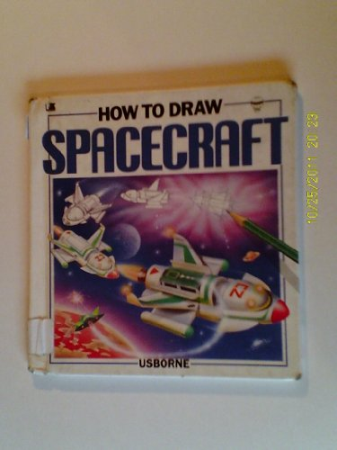 How to Draw Spacecraft (Young Artist Series)