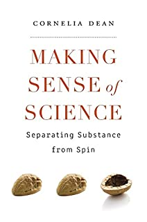 Book Cover: Making Sense of Science: Separating Substance from Spin