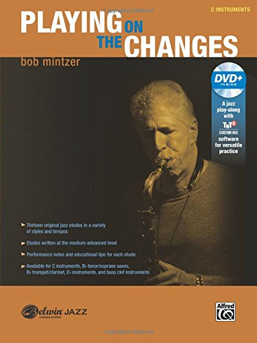 Playing on the Changes: C Instruments, Book & DVD (Belwin Jazz Play-Along)