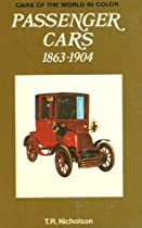 Passenger Cars 1863-1904, 1970 Edition (Cars of the World in Color)