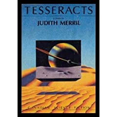 Tesseracts by Candas, Jane Dorsey and Judith Merril