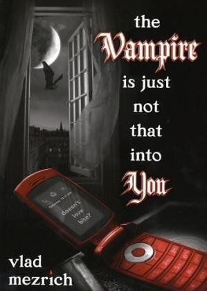 Image for The Vampire Is Just Not That Into You