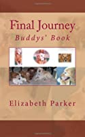 Final Journey: Buddys' Book