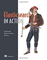Elasticsearch in Action Front Cover
