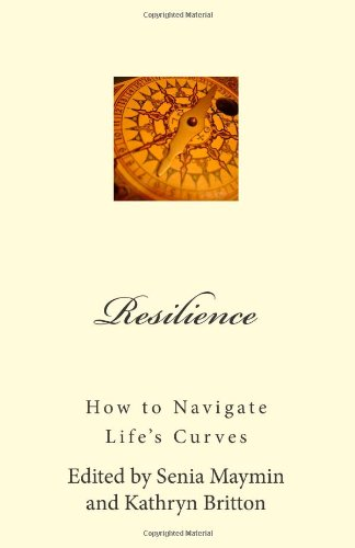 Resilience: How to Navigate Life's Curves (Positive Psychology News)