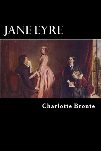 NEW Jane Eyre: An Autobiography by Charlotte Bronte