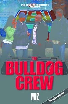 the bulldog crew - miz