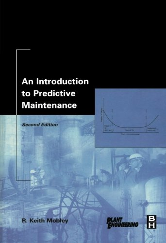 An Introduction to Predictive Maintenance, Second Edition
