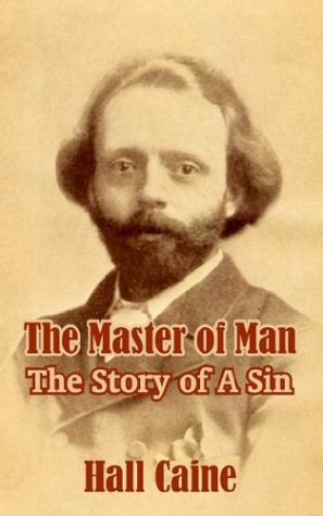 The Master of Man: The Story of a Sin
