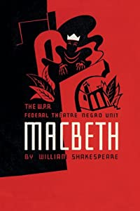 Art Poster, Macbeth: WPA Federal Theater Negro Unit - 20x30