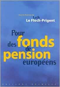 Pour des fonds de pension européens: 9782844400000: Amazon