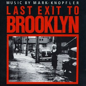 Mark Knopfler - Last Exit to Brooklyn - Zortam Music