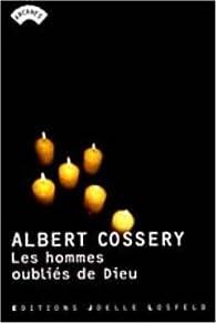 Les hommes oubli�s de Dieu par Albert Cossery