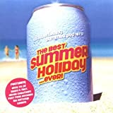 The Best Summer Holiday...Ever Various Artists