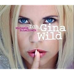 Cover: Michaela Schaffrath - Ich Gina Wild