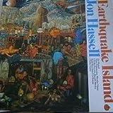 Jon Hassell - Earthquake Island - Tomato - 2696121
