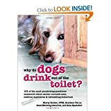 img - for Why Do Dogs Drink Out of the Toilet bySpadafori book / textbook / text book