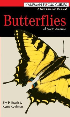 Butterflies of North America (Kaufman Focus Guides)