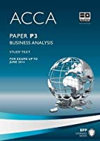 ACCA - P3 Business Analysis: Study Text