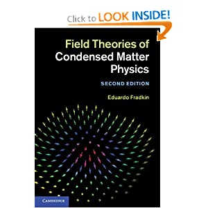 Field Theories of Condensed Matter Physics Eduardo Fradkin