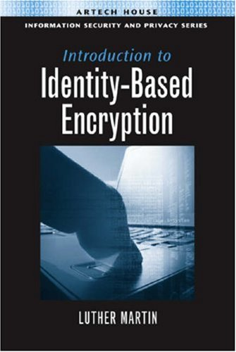 Introduction To Identity-Based Encryption (Information Security And Privacy Series)