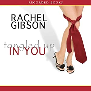 Tangled Up in You | [Rachel Gibson]