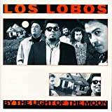 By the Light of the Moonby Los Lobos