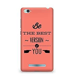 Amez Be the Best version of Yourself Back Cover For Xiaomi Mi4i