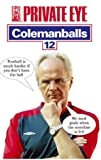 Colemanballs: No. 12 (Private Eye)