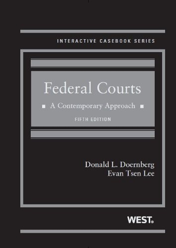 Federal Courts: A Contemporary Approach, 5th (Interactive Casebook Series) (English and English Edition)