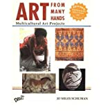 Art From Many Hands: Multicultural Art Projects (Paperback) - Common