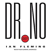 Dr. No: James Bond, Book 6 (       UNABRIDGED) by Ian Fleming Narrated by Hugh Quarshie