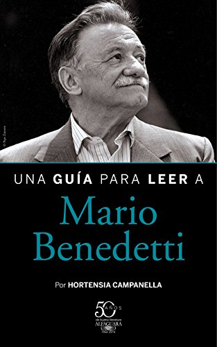 Una guía para leer a Mario Benedetti por Hortensia Campanella