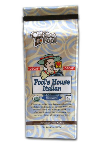 The Coffee Fool French Press,  Fool's Decaf Organic Fair Trade House Italian, 10 Ounce (Tullys Italian Decaf compare prices)