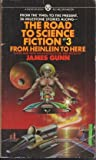 Road to Science Fiction 3 (0451619102) by Gunn, James