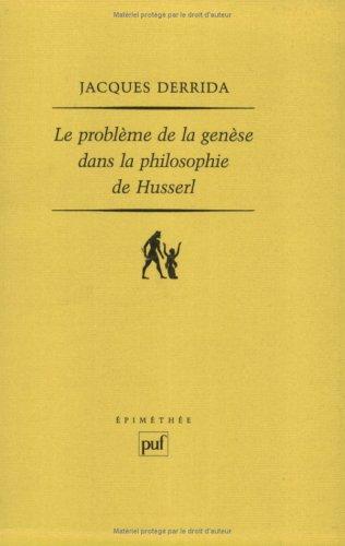Le probleme de la genese dans la philosophie de Husserl (Epimethee) (French Edition)