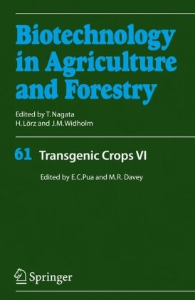 Transgenic Crops VI (Biotechnology in Agriculture and Forestry)