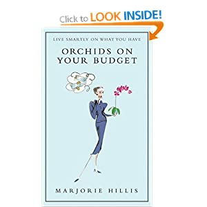 Orchids on Your Budget: or Live Smartly on What You Have
