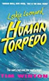 Lockie Leonard Human Torpedo (0330340670) by Winton, Tim