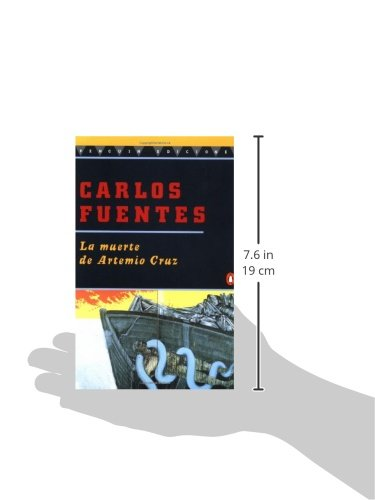 a description of the theme in the death of artemio cruz by carlos fuentes Carlos fuentes, one of mexico's greatest novelists – if not the greatest – has died this week aged 83 renowned for novels such as la región mas transparente (where the air is clear, 1958), la muerte de artemio cruz (the death of artemio cruz, 1962) and the epic terra nostra (our land, 1975), carlos fuentes' social function continued right until the end of his life.