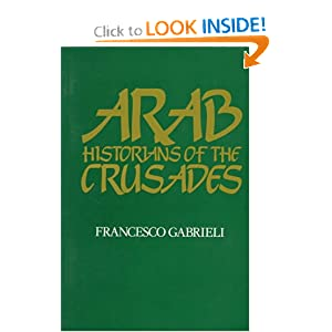 Amazon.com: Arab Historians of the Crusades (Islamic World ...