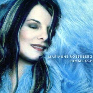 Marianne Rosenberg - Himmlisch - Zortam Music
