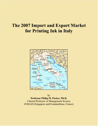 The 2007 Import and Export Market for Printing Ink in Italy