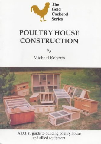 Poultry House Construction (Gold Cockerel)