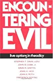 img - for Encountering Evil: Live Options in Theodicy book / textbook / text book