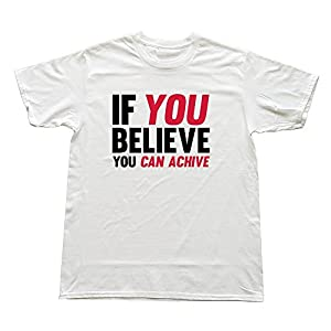 Custom O-neck Slim Fit If Believe Can Achieve Men's T Shirt
